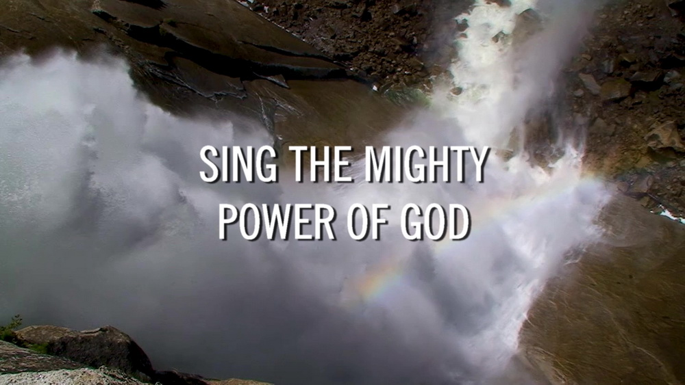 Sing the Mighty Power of God
